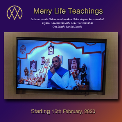 08Aug2020 - Part 6 (Merry Life Teachings)